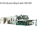 Máy định hình xốp ps toàn tự động có robot 1100/1250