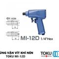 Súng Vặn Vít Khí Nén 1/4″ Inch Toku Mi-12D