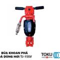 Búa Khoan Phá Đá Bê Tông Dùng Hơi Khí Nén Toku TJ-15SV Nhật Bản