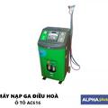 Máy Nạp Gas Điều Hoà Ô Tô Tự Động Alpha Plus AC616