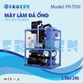 Máy làm đá ống thông minh Frozen FR-TI50